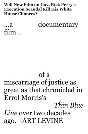 Will New Film on Gov. Rick Perry's Execution Scandal Kill His White House Chances?
